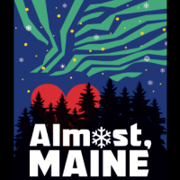 AUDITIONS: Almost, Maine