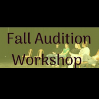 Fall Audition Workshop