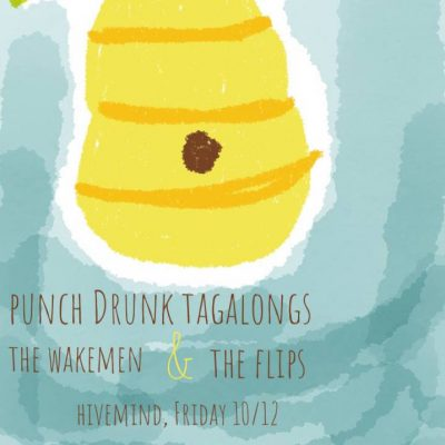 PunchDrunkTagalongs/The Flips/The Wakemen
