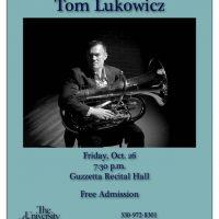 Guest Tubist Tom Lukowicz