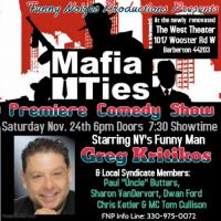 Mafia Ties Premiere Comedy Event