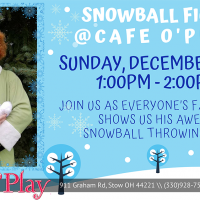 SNOWBALL FIGHT @ CAFE O'PLAY!