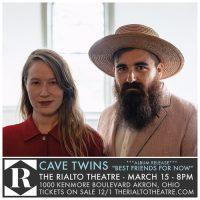 Cave Twins Album Release at The Rialto Theatre