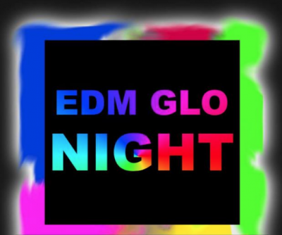 EDM GLO NIGHT