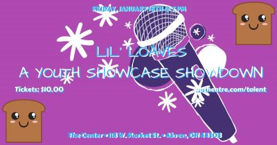 Lil' Loaves (A Youth Showcase Showdown)
