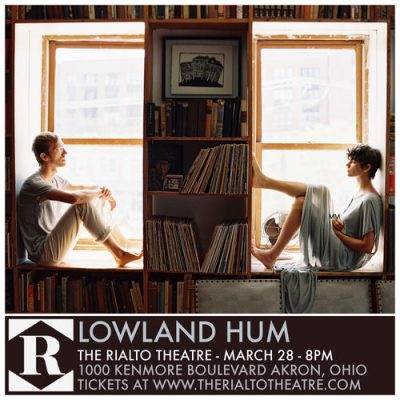 Lowland Hum in Akron at The Rialto Theatre