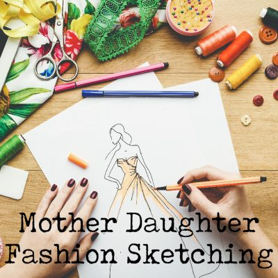 Mother Daughter Fashion Sketching Workshop
