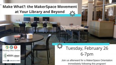 Make What? the MakerSpace Movement at Your Library and Beyond