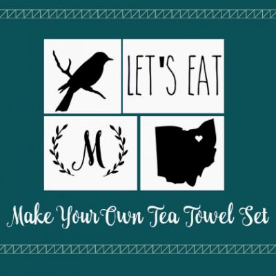 Make Your Own Tea Towel Set