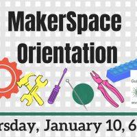 MakerSpace Orientation