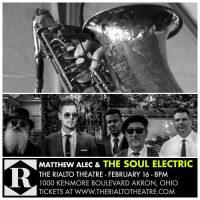 Matthew Alec & The Soul Electric at The Rialto Theatre