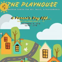The Playhouse: A Parent's Day Off