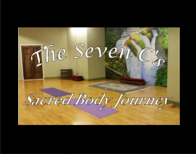 The Seven C's: Sacred Body Journey at Pure Intenti...