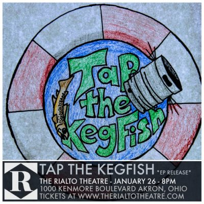 Tap the Kegfish EP Release at The Rialto Theatre