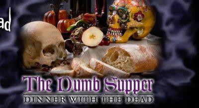 Dumb Supper