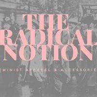 The Radical Notion: Screen Printing Workshop
