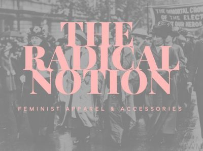 The Radical Notion: Screen Printing Workshop