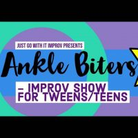 Ankle Biters Improv - Tween/teen Show & Workshop