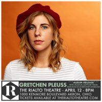 Gretchen Pleuss Album Release at The Rialto Theatre