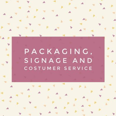 Maker Sessions: Packaging, Signage and Costumer Service