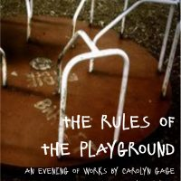 Rules of the Playground: An Evening of Works by Ca...