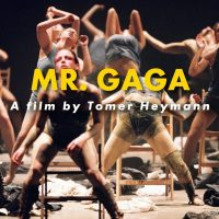 Mr. Gaga: Documentary Film Screening