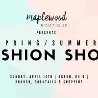 Maplewood Boutique Spring/Summer Fashion Show & Brunch