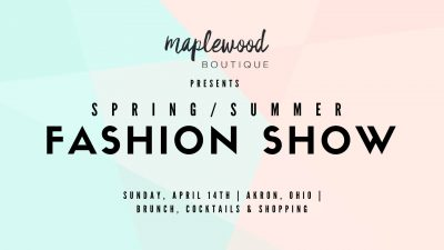 Maplewood Boutique Spring/Summer Fashion Show & Brunch