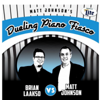 Matt Johnson's Dueling Piano Fiasco