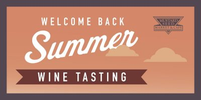 Welcome Back Summer - Wine Tasting | Montrose