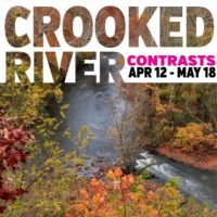 Opening Night! Crooked River Contrasts
