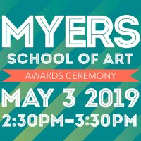 2019 Myers School of Art Awards Ceremony