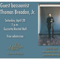Guest bassoonist Dr. Thomas Breadon, Jr.