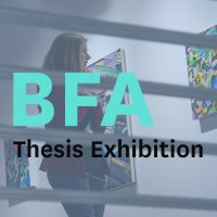 BFA Thesis Art Exhibition