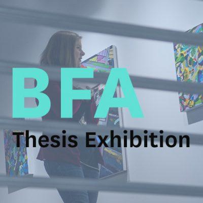 BFA Thesis Art Exhibition