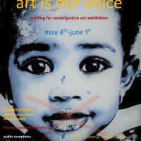 Social Justice (ART-C) Show, May 4-June 1