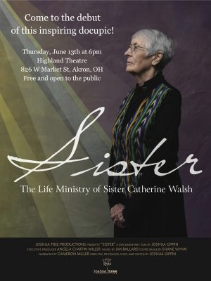 """Film Debut """"Sister: The Life Ministry of Sister Catherine Walsh"""