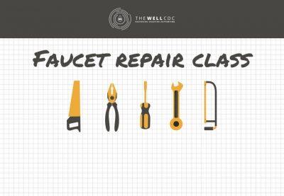 Plumbing Series: Faucet Repair Class