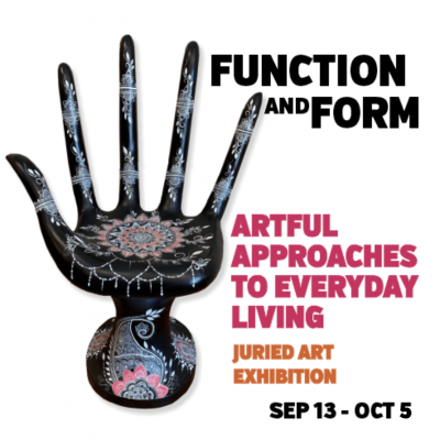 Function and Form, Artful Approaches to Everyday Living