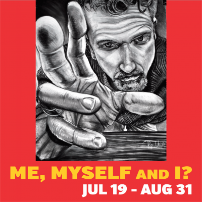 OPENING NIGHT for Me, Myself and I? self-portraits...