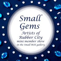 Small Gems - Artists of Rubber City Exhibit & ...