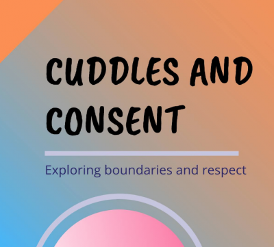 Cuddles and Consent - Exploring Boundaries and Respect