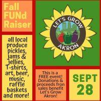 Let's Grow Akron Fall FUNdraiser!