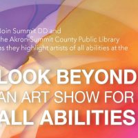 Look Beyond: An Art Show for All Abilities