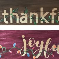 2 sided thankful joyful wooden sign - Paint Create and Sip Party