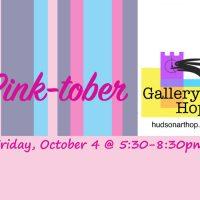 Hudson Gallery Hop: Pink-tober!