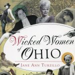 Ohio's Wicked Women with Jane Turzillo