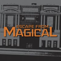 Escape from Magical