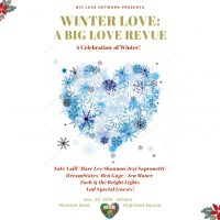 Winter Love: A Big Love Revue