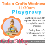 Tots n Crafts Wednesday Playgroup